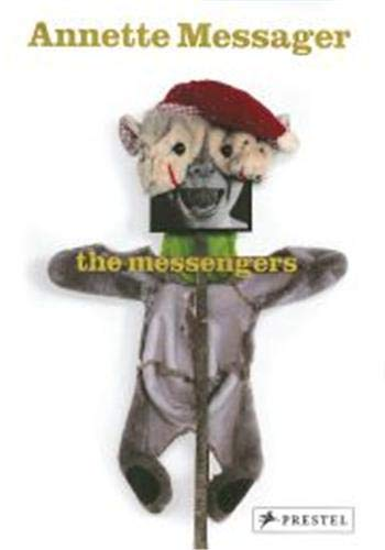 9783791339221: Annette Messager: The Messengers