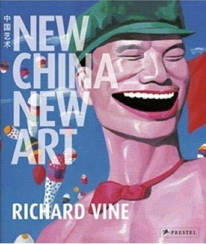 New China, New Art: Vine, Richard