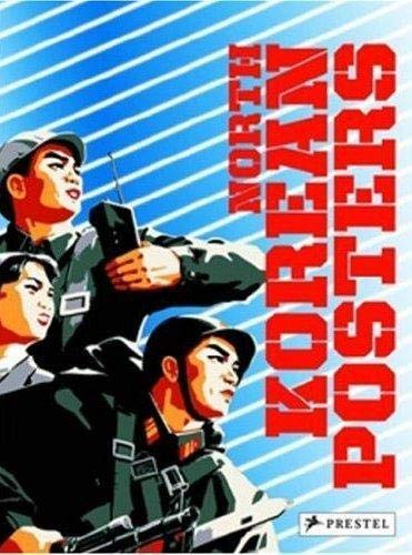 9783791339672: North Korean Posters: The David Heather Collection