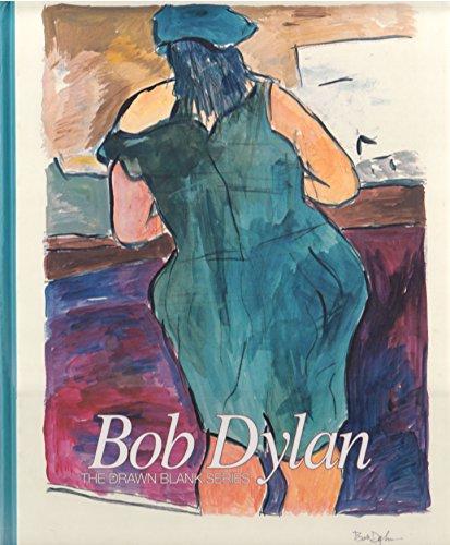 Bob Dylan : The Drawn Blank Series