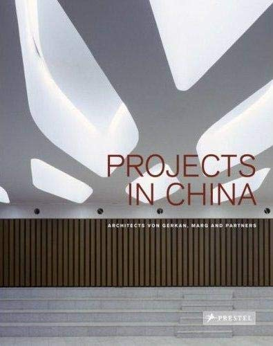 9783791339900: Projects in China: Architects Von Gerkan, Marg and Partners