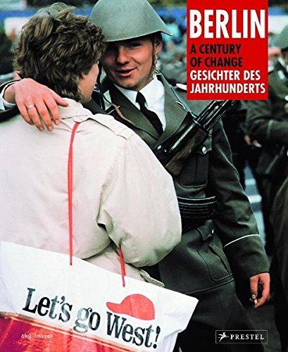 Berlin-Gesichter des Jahrhunderts - Berlin-A Century of Change NA: Neal Ascherson