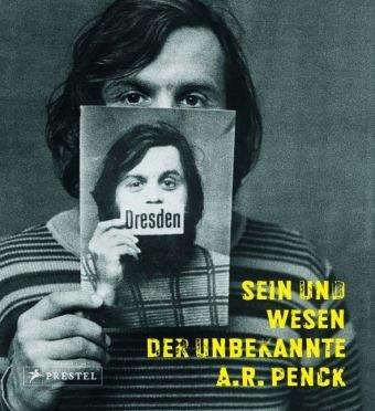 9783791340630: Sein und Wesen - Der unbekannte A.R. Penck