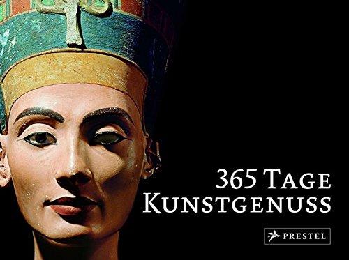9783791340753: 365 Tage Kunstgenuss: Meisterwerke der Staatlichen Museen zu Berlin