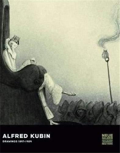 Alfred Kubin: Drawings, 1897-1909: HOBERG ( Annegret )