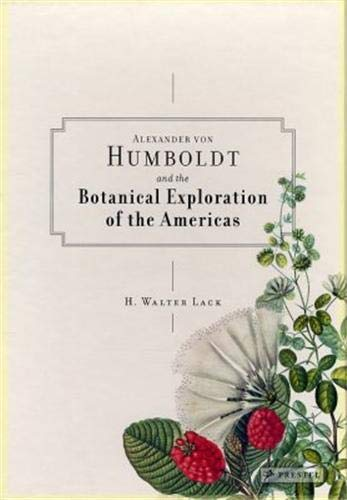 9783791341422: Alexander von Humboldt and the Botanical Exploration of the Americas