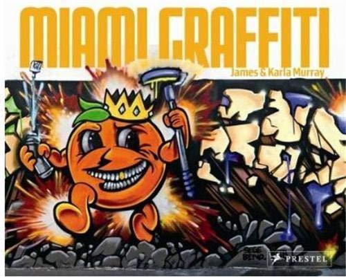 9783791341620: Miami Graffiti