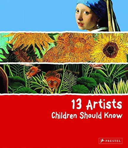 9783791341736: 13 Artists Children Should Know