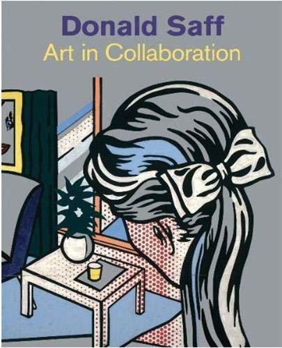 Donald Saff: Art in Collaboration: Kushner, Marilyn S.