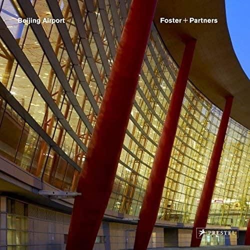 Beijing International Airport: Norman Foster
