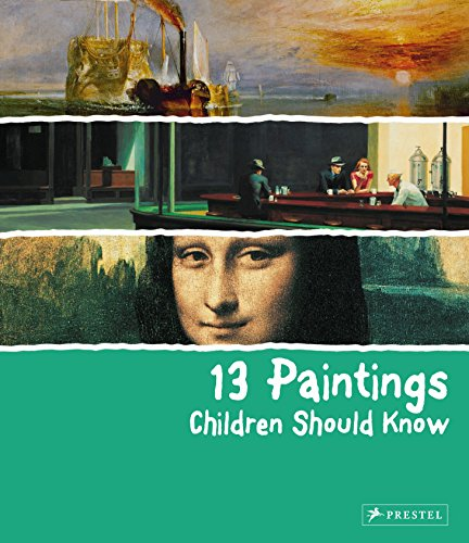 9783791343235: 13 Paintings Children Should Know