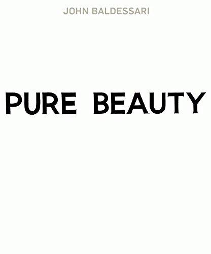 John Baldessari: Pure Beauty: Jessica Morgan; Leslie Jones