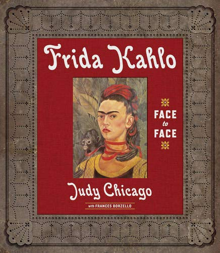 Frida Kahlo: Chicago, Judy; Borzello, Frances
