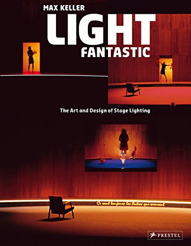 9783791343716: Light Fantastic the Art and Design of Stage Lighting /Anglais