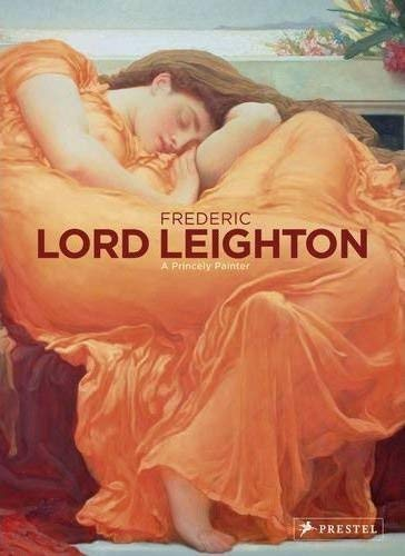 9783791343839: Frederic, Lord Leighton: A Princely Painter of the Victorian Age
