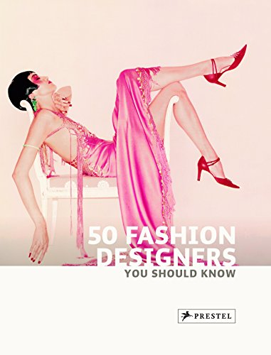 9783791344133: 50 Fashion Designers You Should Know