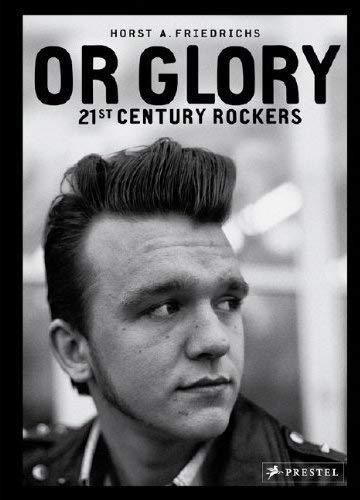 Or Glory: 21st Century Rockers