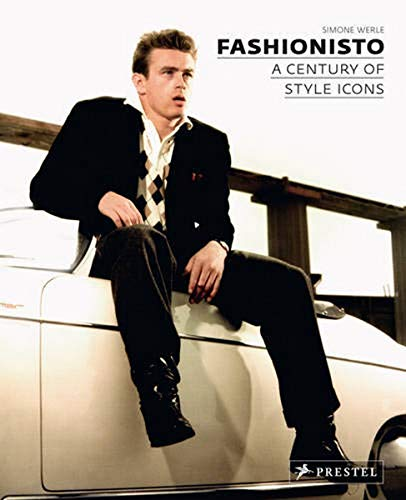 9783791344768: Fashionisto: A Century of Style Icons