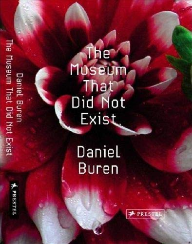 9783791344997: The museum that did not exist : Daniel Buren /anglais