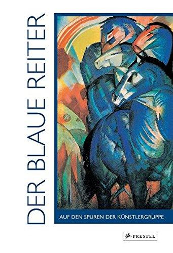 Der Blaue Reiter: Auf den Spuren der Künstlergruppe - Hollmann, Eckhard