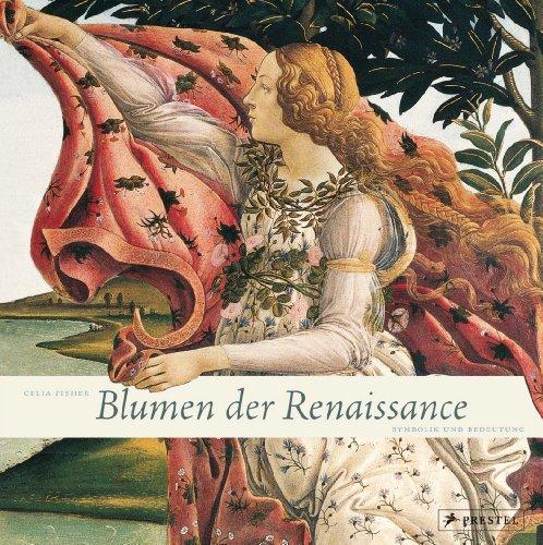 9783791345710: Blumen der Renaissance: Symbolik und Bedeutung