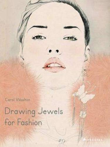 Drawing Jewels for Fashion: Woolton, Carol