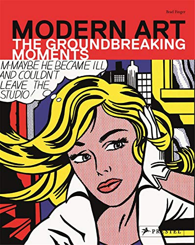9783791347219: Modern Art: The Groundbreaking Moments