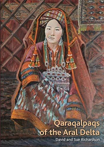 9783791347387: Qaraqalpaqs of the Aral Delta