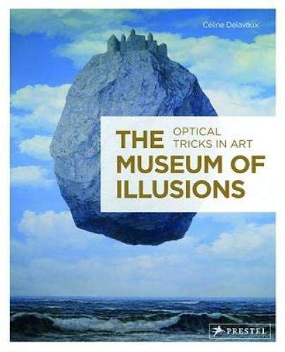 9783791347776: The Museum of Illusions: Optical Tricks in Art