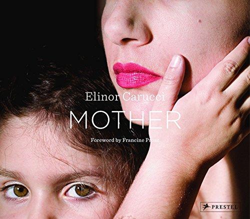 9783791348155: Mother: Elinor Carucci