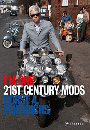 9783791348209: I'm One: 21st-Century Mods