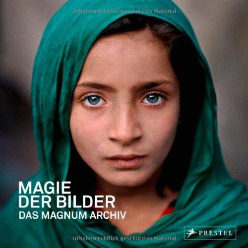 9783791348384: Magie der Bilder. Das Magnum Archiv