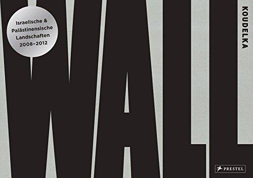9783791348629: Josef Koudelka: Wall: Israelische & Palästinensische Landschaften - 2008-2012
