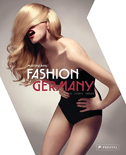 9783791348889: Fashion Germany: Kreative Stories Trends