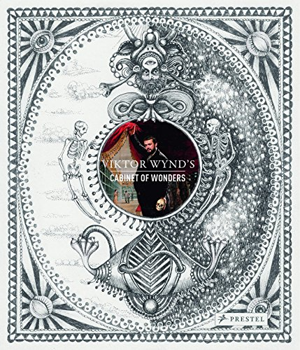 Viktor Wynd's Cabinet of Wonders: Wynd, Viktor