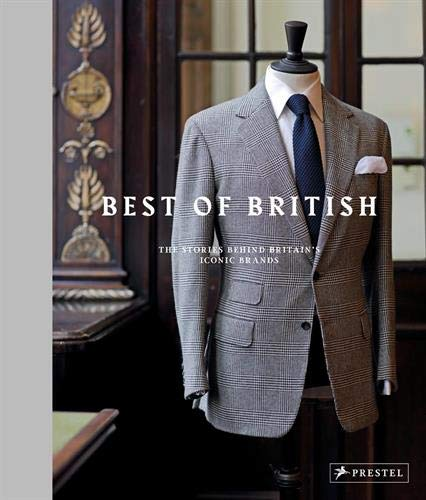 Best of British: The Stories Behind Britain's Iconic Brands [Oct .