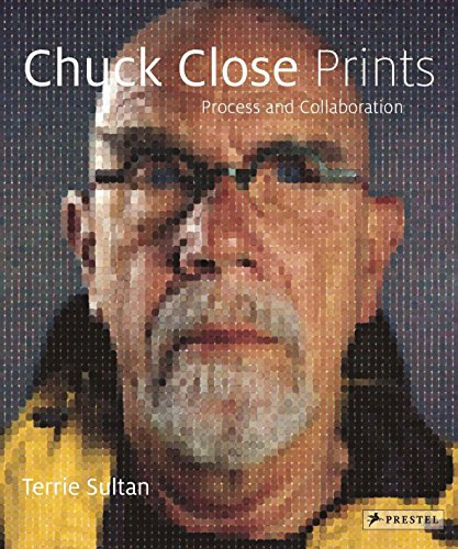 Chuck Close Prints: Process and Collaboration - New SIGNED 1st Edition/1st Printing