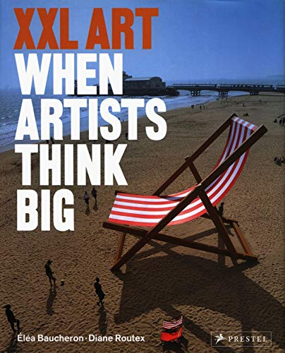 9783791349824: XXL Art: When Artists Think Big
