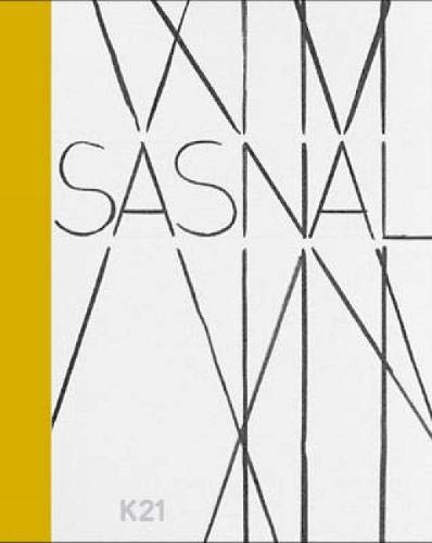 Wilhelm Sasnal. Aus Anlass der Ausstellung Wilhelm Sasnal in K21 Kunstsammlung Nordrhein-Westfalen,...