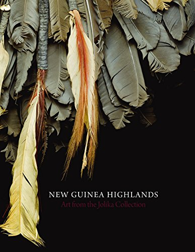 New Guinea Highlands: Art from the Jolika: Friede, John