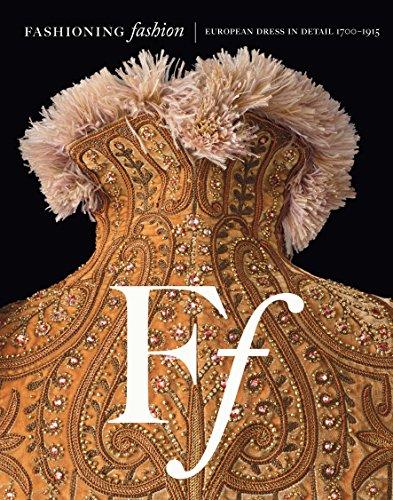 Fashioning Fashion: European Dress in Detail, 1700: Sharon Sadako Takeda;