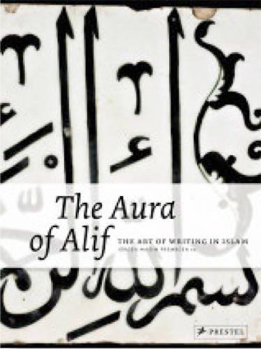 Aura of Alif (Hardcover): Jurgen (ed Frembgen