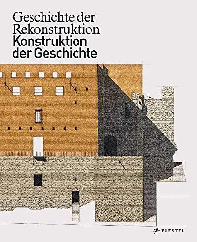 9783791350929: Geschichte der Rekonstruktion - Konstruktion der Geschichte
