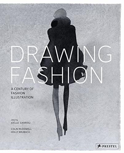 Drawing Fashion: Brubach, Holly; McDowell, Colin
