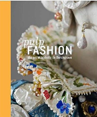 Pulp Fashion: The Art of Isabelle De: DAllesandro, Jill