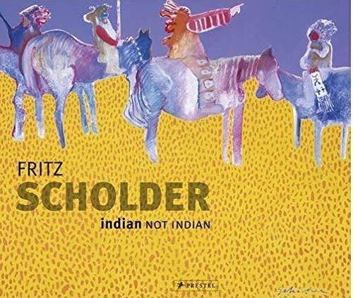 9783791351117: Fritz Scholder : indian / not indian /anglais