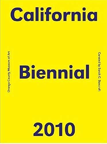 2010 California Biennial: Orange County Museum of Art: Bancroft, Sarah C.