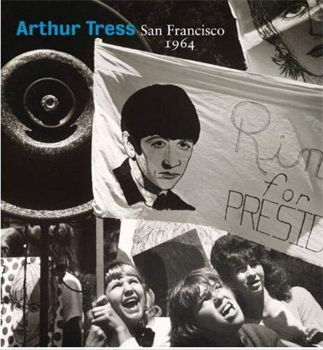 9783791351629: Arthur Tress: San Francisco 1964
