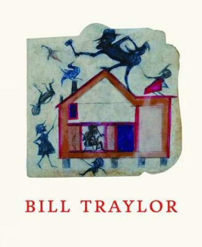 9783791351995: Bill Traylor: Drawings from the Collections of the High Museum of Art and the Montgomery Museum of Fine Arts