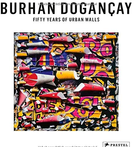 Burhan Dogancay: Fifty Years of Urban Walls: Calikogu, Levent; Giboire,